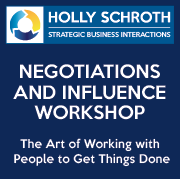 Negotiations and Influence Workshop by Holly Schroth